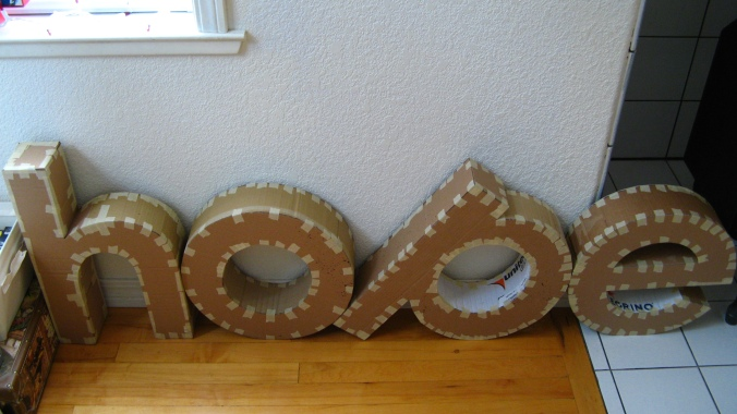 beginnings of a 3D cardboard giant letters project - hope - lowercase century gothic