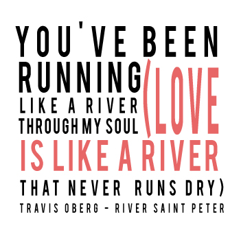 River Saint Peter - Travis Oberg - Typography Illustration of Lyrics by Gina Munsey