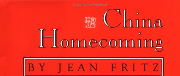 image of the top of the book 'China Homecoming' by Jean Fritz