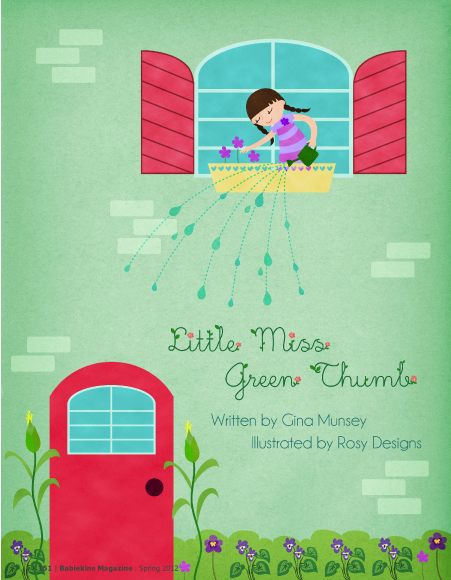 Little Miss Green Thumb - Illustrations by Rosy Designs - Story by Gina Munsey - Babiekins Magazine Issue 8 Page 151