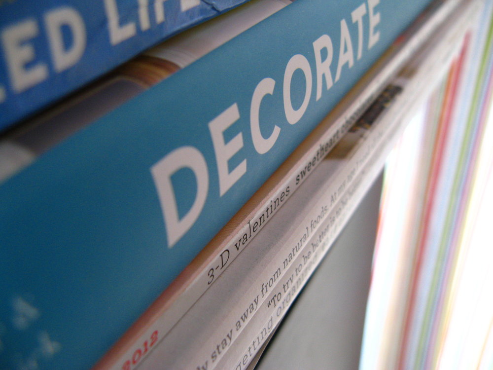 Organized Life book, Decorate book, Martha Stewart magazines, and Real Simple magazines