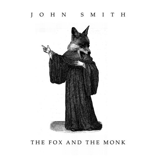 The Fox and the Monk by John Smith