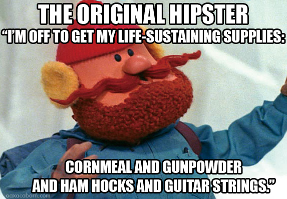 Yukon Cornelius the Original Hipster