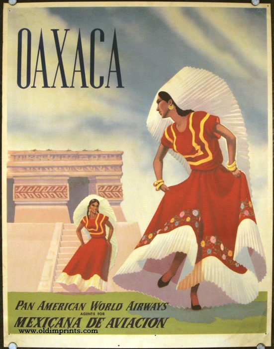 Pan American World Airlines - Mexicana de Aviacion - Oaxaca Mexico Travel Poster from 1960s as seen on Oaxacaborn dot com