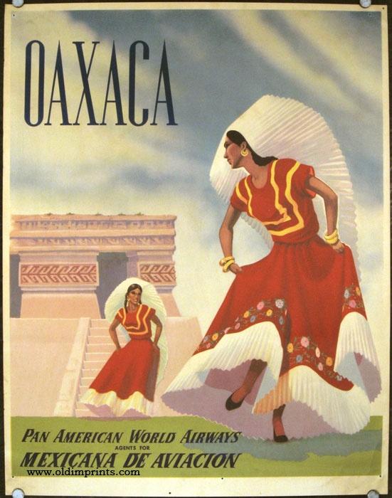 Pan American World Airlines - Mexicana de Aviacion - Oaxaca Mexico Travel Poster from 1960s as seen on Oaxacaborn dot com