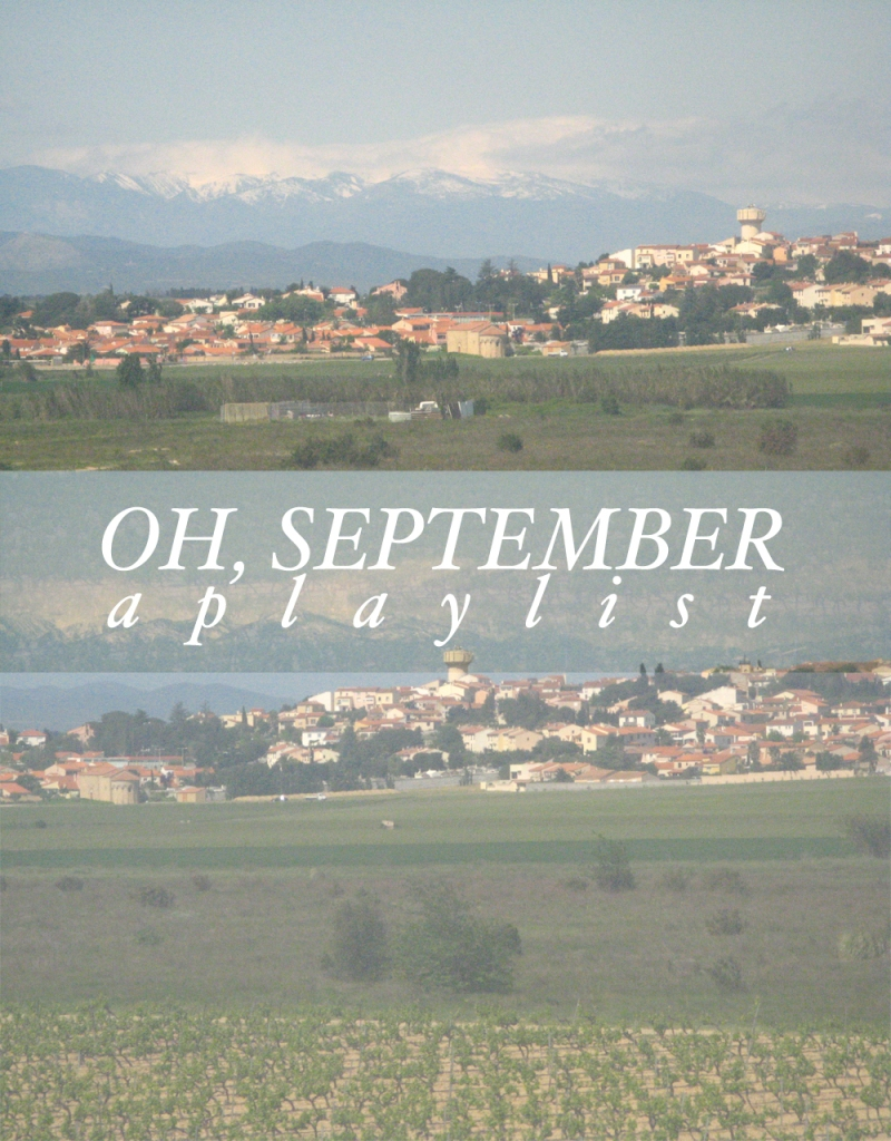 Oh, September - A Playlist of September Songs