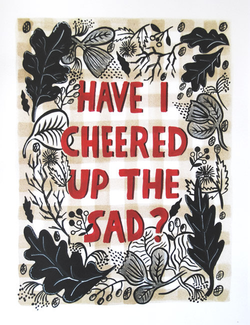 Have I Cheered Up the Sad? - Roxy Marj