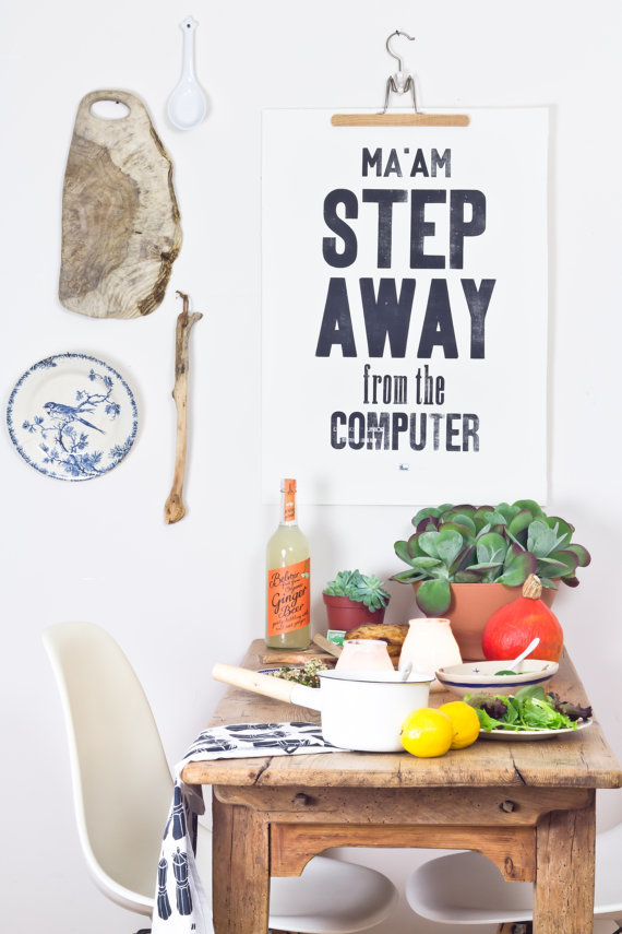Step_Away_From_the_Computer_Letterpress_Poster