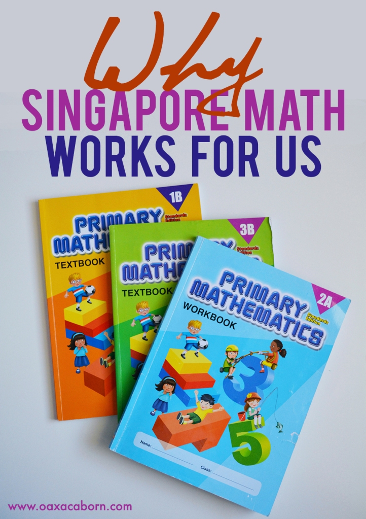 Why Singapore Math Works Best for Us – The Oaxacaborn blog
