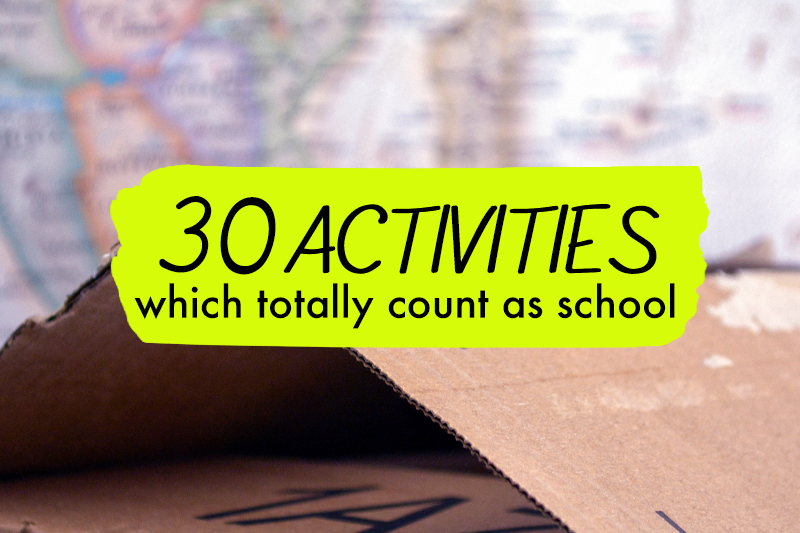 30 Activities Which Totally Count as School PIN
