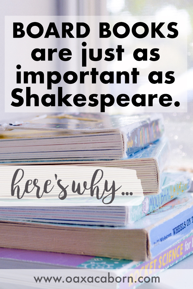 Board Books are Just as Important as Shakespeare - Here's Why